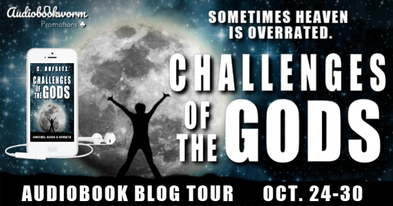 Audiobook Tour: Challenges of the Gods by C. Hofsetz
