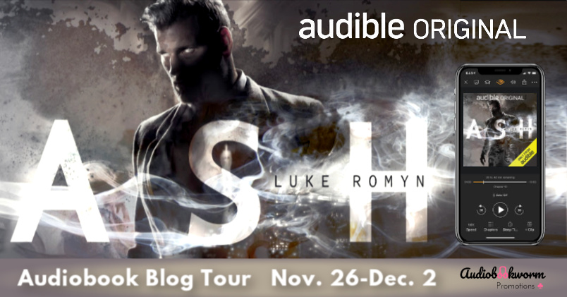 Audiobook Tour: Ash by Luke Romyn