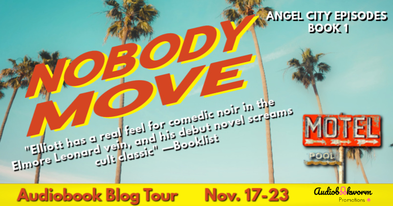 Audiobook Tour: Nobody Move by Philip Elliot