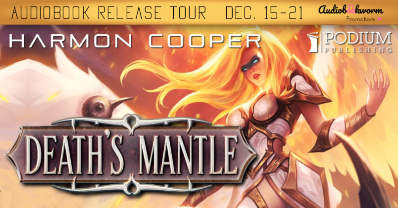 Audiobook Tour: Death's Mantle by Harmon Cooper