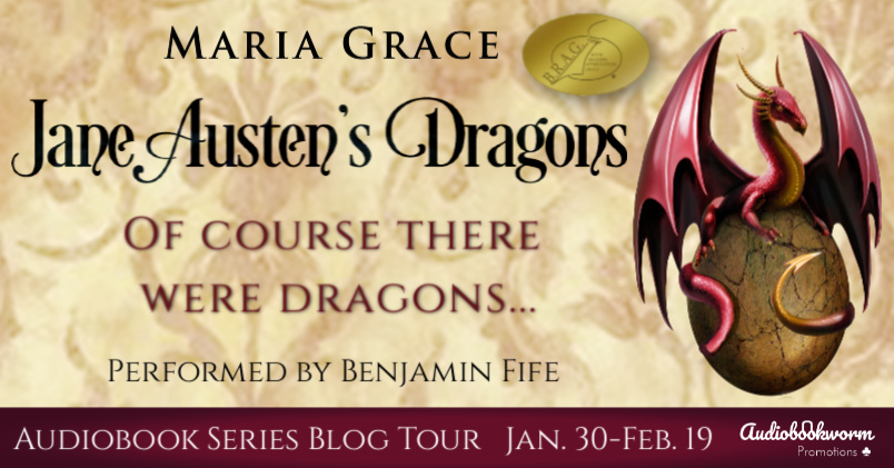 Audiobook Series Tour: Jane Austen's Dragons by Maria Grace