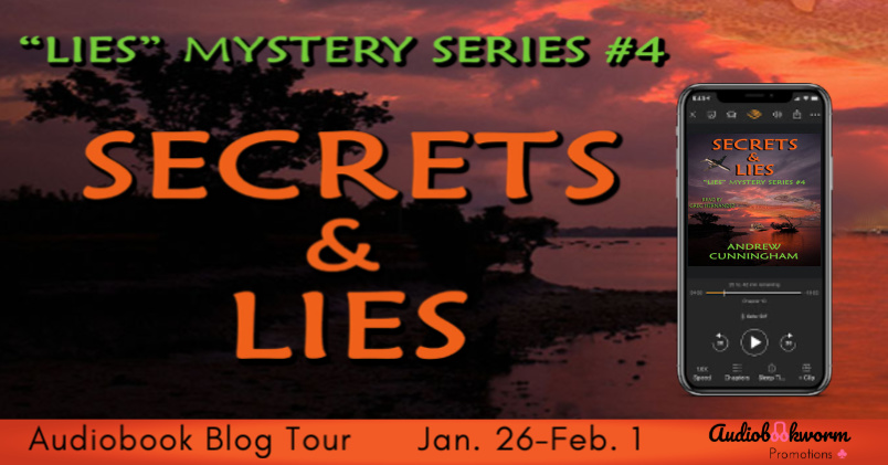 Audiobook Blog Tour: Secrets & Lies by Andrew Cunningham