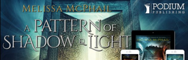 🎧 Audio Series Tour: A Pattern of Shadow and Light by Melissa McPhail