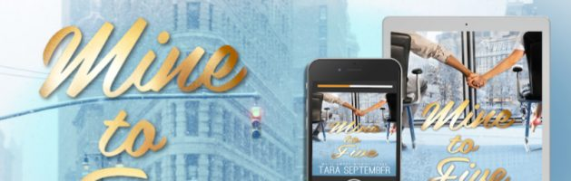 ⭐️ New Audio Blog Tour: Mine to Five by Tara September