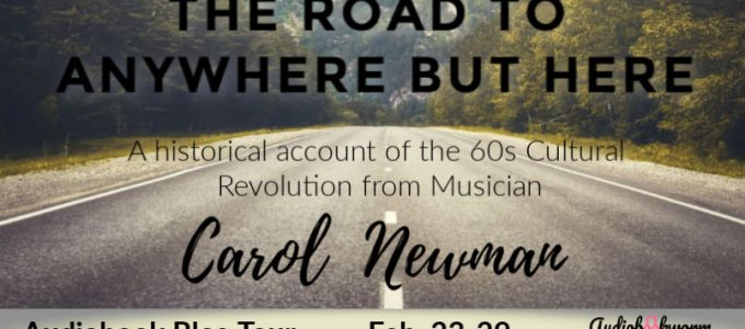 ⭐️ New Audio Blog Tour: The Road to Anywhere But Here by Carol Newman