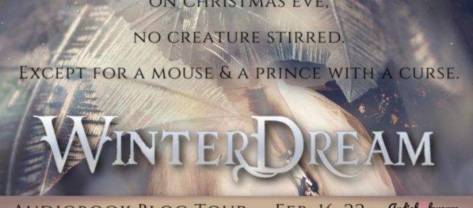 ⭐️ New Audio Blog Tour: WinterDream by Chantal Gadoury