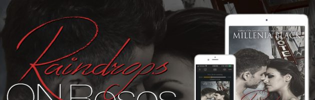 🎧 Audio Blog Tour: Raindrops On Roses by Millenia Black
