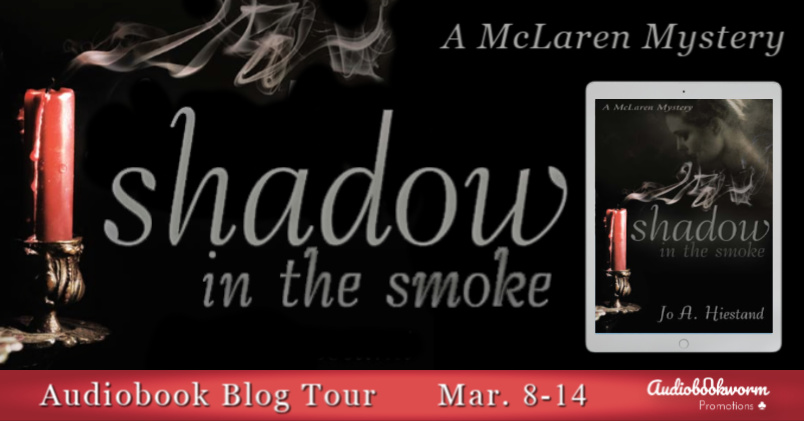 Audiobook Blog Tour: Shadow in the Smoke by Jo A. Hiestand