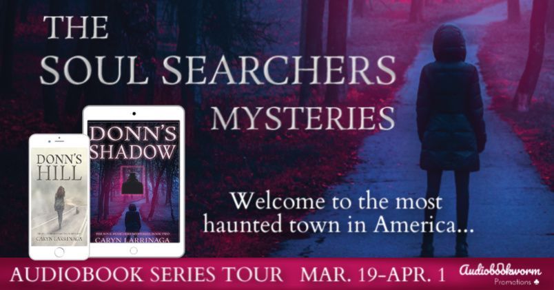 Audiobook Series Blog Tour: The Soul Searchers Mysteries by Caryn Larrinaga