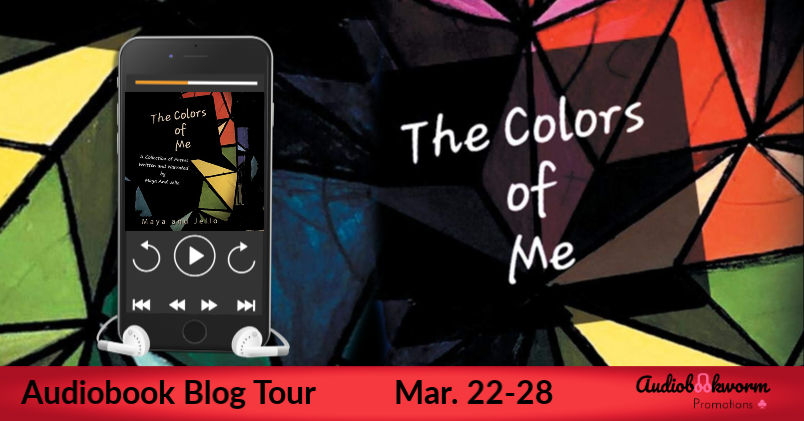 Audiobook Blog Tour: The Colors of Me by Maya and Jello