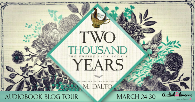 Audiobook Blog Tour: Two Thousand Years by M. Dalto
