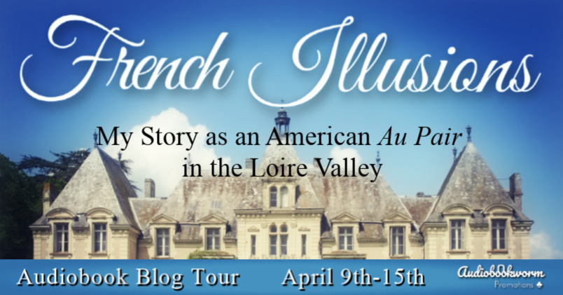 Audiobook Blog Tour: French Illusions by Linda Kovic-Skow