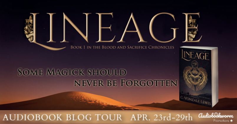 Audiobook Blog Tour: Lineage by C. Vonzale Lewis