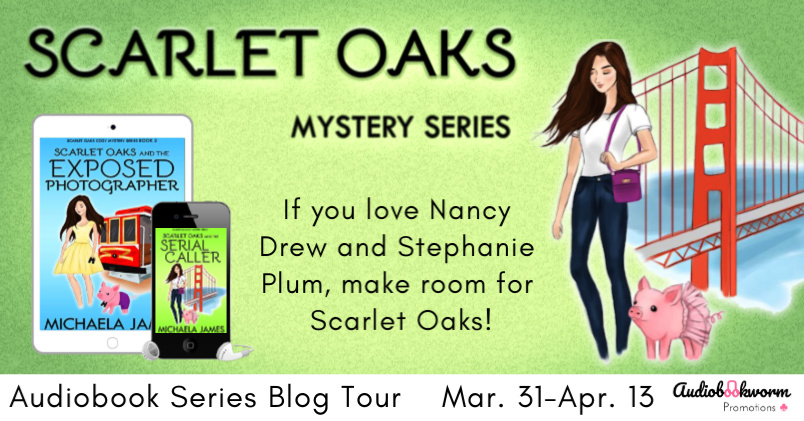 Audiobook Series Blog Tour: Scarlet Oaks Mystery Series by Michaela James
