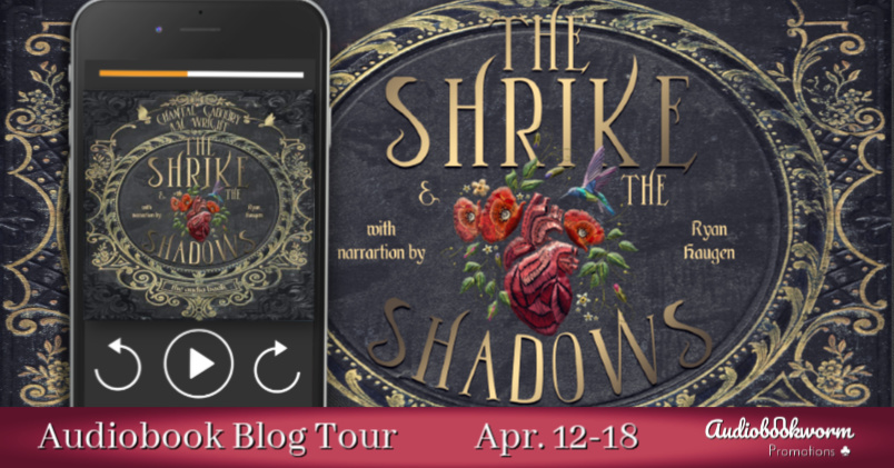 Audiobook Blog Tour: The Shrike & the Shadows by Chantal Gadoury & A.M. Wright