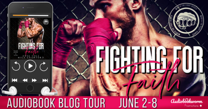 Audiobook Blog Tour: Fighting For Faith by Aria Cole & Mila Crawford