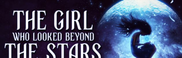 ⭐️ Audio Blog Tour: The Girl Who Looked Beyond the Stars by L. B. Anne