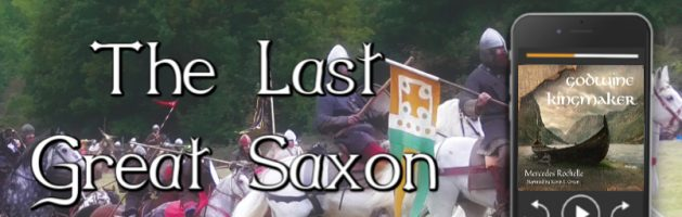 ⭐️ Audio Series Tour: The Last Great Saxon Earls by Mercedes Rochelle