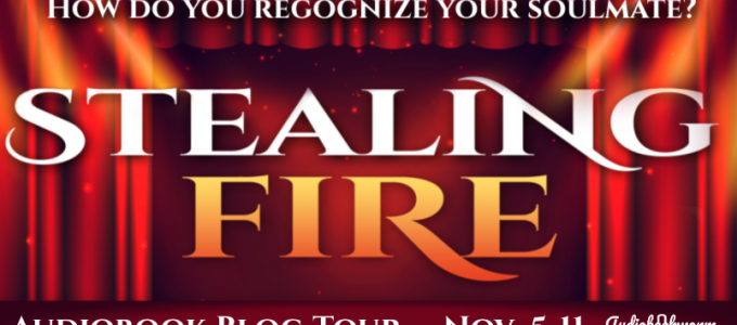 ⭐️ Audio Blog Tour: Stealing Fire by Susan Sloate