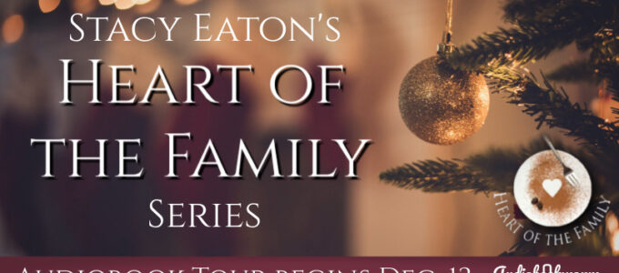 ⭐️ Audio Series Tour: Heart of the Family by Stacy Eaton
