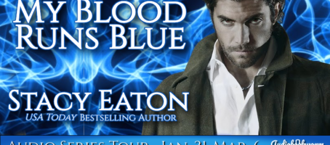 🎧  Audio Series Tour: My Blood Runs Blue by Stacy Eaton