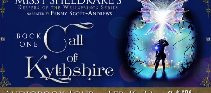 🎧 Audio Blog Tour: Call of Kythshire by Missy Sheldrake