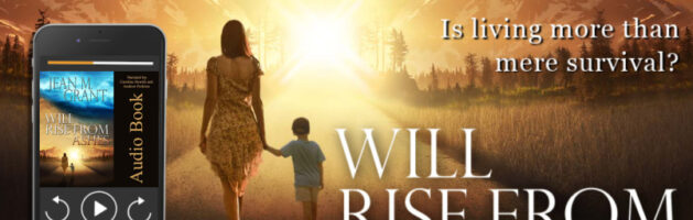 🎧 Audio Tour: Will Rise from Ashes by Jean M. Grant