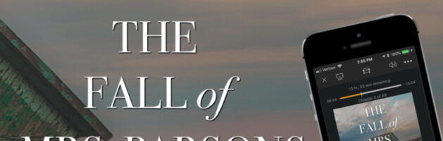 🎧 Audio Tour: The Fall of Mrs. Parsons by Phil Geoffrey Bond