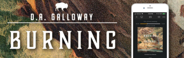 🎧 Audio Tour: Burning Ground by D.A. Galloway